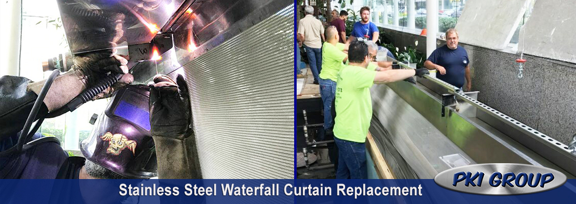 Stainless Steel Waterfall Curtain Replacement By The Pki Group